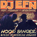 DJ EFN ft. Fashawn & Wrekonize - Hood Banger Artwork