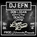 DJ EFN ft. Don Logan (Gunplay) & Denzel Curry - Lane 2 Lane Artwork
