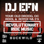 "DJ EFN ft. Your Old Droog, OC, REKS and Royce Da 5'9"" - Revolutionary Ride Music Artwork"