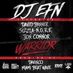 DJ EFN ft. Sizzla, David Banner, N.O.R.E. & Jon Connor - Warrior Artwork