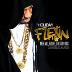 DJ Holiday ft. Meek Mill, Future, T.I. & Stuey Rock - Flexin Artwork