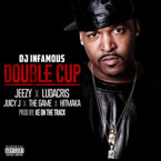 DJ Infamous ft. Young Jeezy, Ludacris, Juicy J & Game - Double Cup Artwork