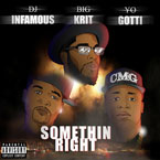 dj-infamous-somethin-right