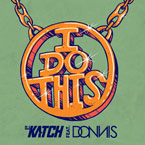 DJ Katch ft. Donnis - I Do This Artwork