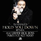 DJ Khaled ft. Usher, Rick Ross, Fabolous & Ace Hood - Hold You Down (Remix) Artwork