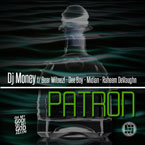 DJ Money ft. Bear Witnez!, Dee Boy, Midian & Raheem DeVaughn - Patron Artwork