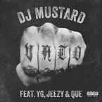 DJ Mustard ft. YG, Jeezy & Que - Vato Artwork