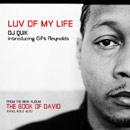 DJ Quik Introducing Gift Reynolds - Luv of My Life Artwork