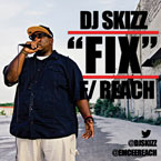 DJ Skizz ft. Reach - Fix Artwork