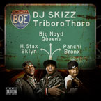 DJ Skizz ft. Hannibal Stax, Big Noyd & Panchi - Triboro Thoro Artwork