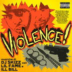 DJ Skizz ft. Lil Fame & Ill Bill - Vio-Lence Artwork