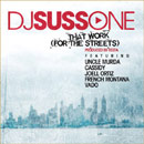 DJ Suss.One ft. Uncle Murda, Cassidy, Joell Ortiz, French Montana & Vado - That Work Artwork