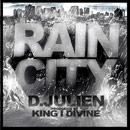 D.Julien - Rain City Artwork