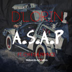 D&#8217;Lorin ft. CyHi The Prynce - A.S.A.P Artwork
