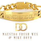 D.O. ft. Maestro Fresh Wes - Never Gets Old Artwork