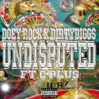 Doey Rock - Undisputed ft. C Plus Artwork