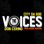 Don Cerino ft. City Da God - Voices Artwork