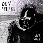 Don Speaks - Ape Sh*t Artwork