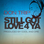 Don Trip ft. Jeremih - Still Got Love 4 Ya Artwork