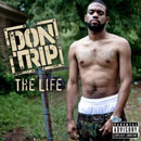 Don Trip - The Life Artwork