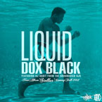 Dox Black ft. DJ Habit - Liquid Artwork