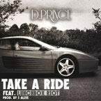 D.Prince ft. Lunchbox Riot - Take A Ride Artwork