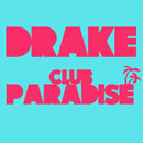 Drake - Club Paradise Artwork