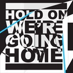 Drake ft. Majid Jordan - Hold on We're Going Home Artwork