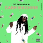 D.R.A.M. - Cash Machine Artwork