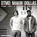 DTMD - Makin' Dollas Artwork