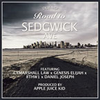 Dub MD ft. Cymarshall Law, 8thW1, Genesis Elijah & Daniel Joseph - Road to Sedgwick Ave. Artwork