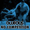 Dujeous - No Competition Artwork