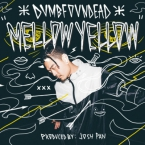 Dumbfoundead - Mellow Yellow Artwork