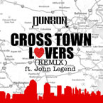 Dunson ft. John Legend - Cross Town Lovers (Remix) Artwork