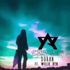 Duran - Circles ft. Willie Hyn Artwork