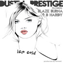 Dustin-Prestige - Ice Cold Artwork