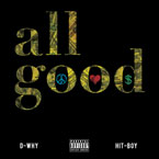 D-WHY ft. Hit-Boy - All Good Artwork