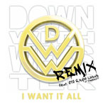 Down With Webster ft. STS & Kyle Lucas - I Want it All (Remix) Artwork