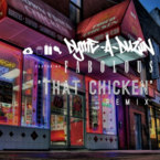 Dyme-A-Duzin - That Chicken (Remix) ft. Fabolous Artwork