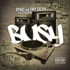 Dynas & Tony Galvin - Busy ft. DJ Klassik Artwork