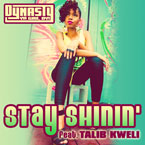 Dynasty ft. Talib Kweli - Stay Shinin' Artwork