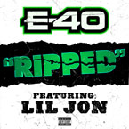 E-40 ft. Lil Jon - Ripped Artwork