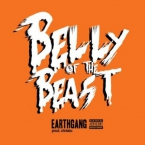 EarthGang - Belly Of The Beast Artwork