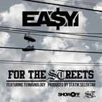 Ea$y Money ft. Termanology - For the Streets Artwork