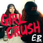 E.B. - Girl Crush Artwork