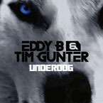 Eddy B & Tim Gunter - Underdog Artwork