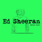 Ed Sheeran - Afire Love Artwork