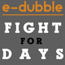 e-dubble - Fight for Days Artwork