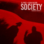 El Prez - Society ft. Sean Falyon Artwork