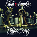 Eligh x Amp Live - Tattoo Song Artwork